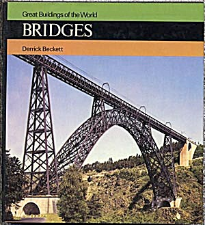 Great Buildings Of The World: Bridges