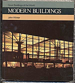 Great Buildings Of The World: Modern Buildings