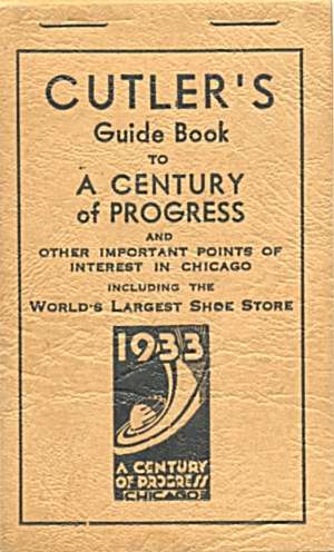 Cutler's Guide Book To A Century Of Progress