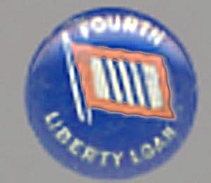 Vintage Fourth Liberty Loan Flag Pin Back