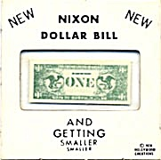 Nixon Dollar Getting Smaller 1974 Novelty Gag