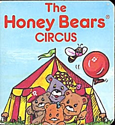 The Honey Bear Circus Book