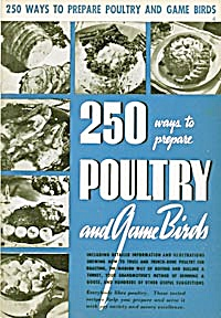 250 Ways to Prepare Poultry and Game Birds 1940 (Image1)