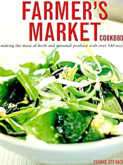 Farmers Market Cookbook Making the Most of Fresh & (Image1)