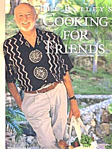 Lee Bailey's Cooking for Friends (Image1)