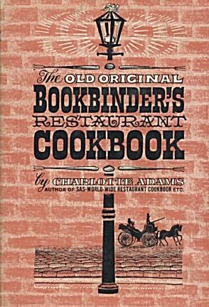 The Old Original Bookbinder's Restaurant Cookbook (Image1)