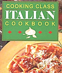 Cooking Class Italian Cookbook