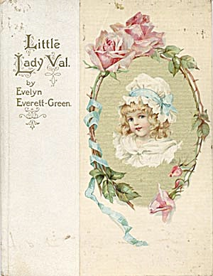 Little Lady Val A Tale of the Days of Good Queen Bess (Image1)