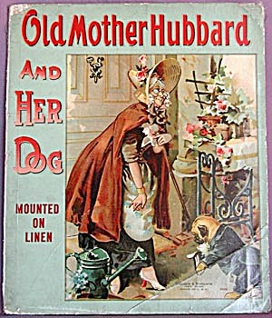 Vintage Children's Book: Old Mother Hubbard & Her Dog (Image1)