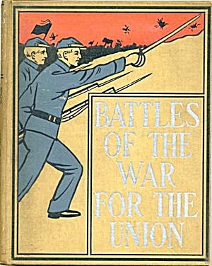 Battles Of The War For The Union