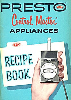 Vintage Presto Control Master Appliances Recipe Book (Image1)