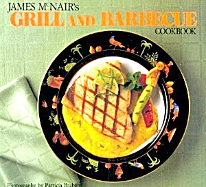 James McNair's Grill and Barbecue Cookbook (Image1)