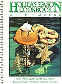 Holiday Season Cookbook With Menus From Thanksgiving