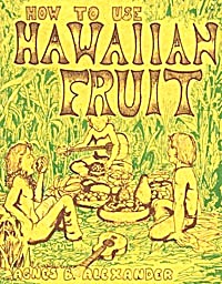 How To Use Hawaiian Fruit (Image1)