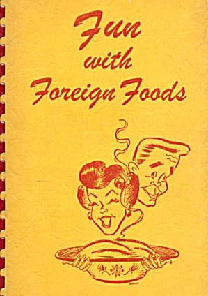 Fun With Foreign Foods (Image1)