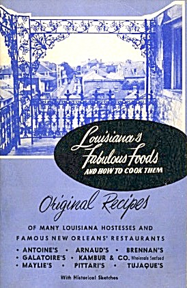 Louisiana's Fabulous Foods And How To Cook Them