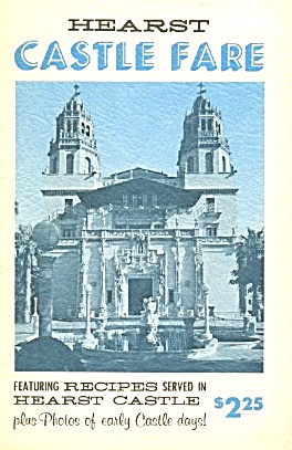 Hearst Castle Fare Featuring Recipes Served In (Image1)