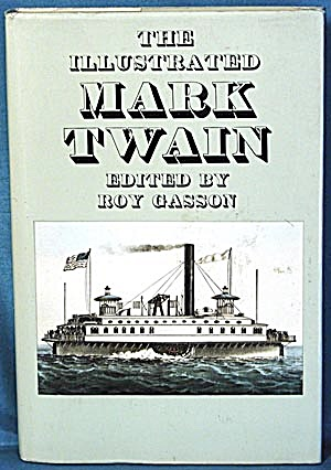 The Illustrated Mark Twain