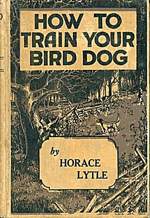 How To Train Your Bird Dog (Image1)
