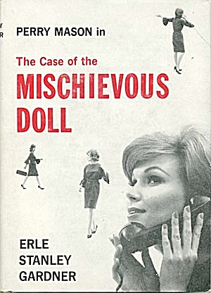 Perry Mason In The Case Of The Mischievous Doll