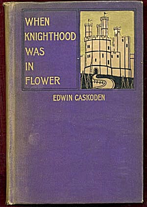 When Knighthood Was in Flower (Image1)