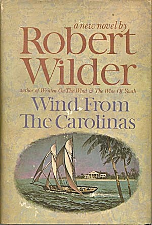 Wind From The Carolinas 1964