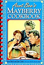 Aunt Bee's Mayberry Cookbook  (Image1)