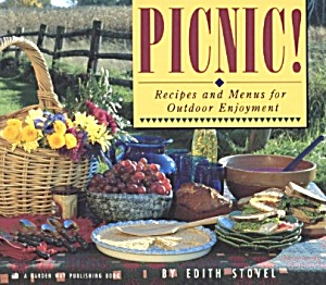 Picnic Recipes And Menus For Outdoor Enjoyment