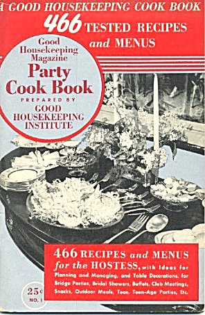 Good Housekeeping Party Cook Book