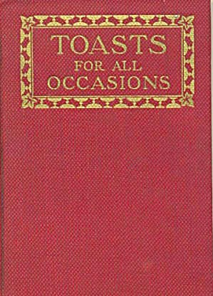 Toasts For All Occasions
