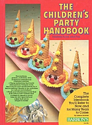 The Children's Party Handbook Fantasy Food And Fun