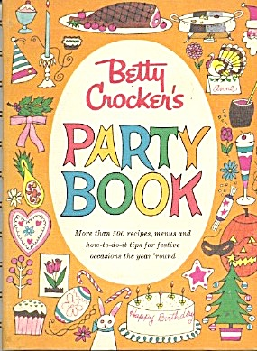 Betty Crocker Party Cookbook