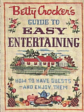 Betty Crocker Guide To Easy Entertaining