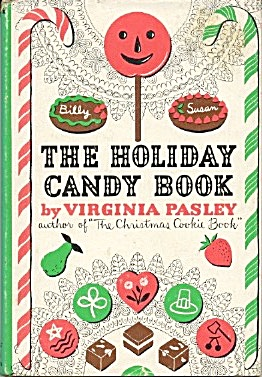 The Holiday Candy Book
