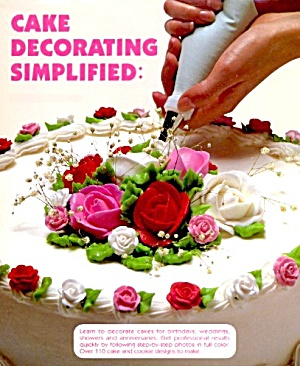 Cake Decorating Simplified: The Roth Method