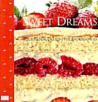 Sweet Dreams: Recipes For Delightful Indulgences