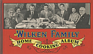 The Wilken Family Home Cooking Album