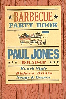 Paul Jones Whiskey Barbecue Party Book