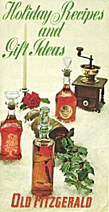 Vintage Old Fitzgerald Holiday Recipes & Gift Ideas