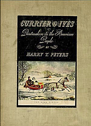 Currier And Ives, Printmakers To The American People