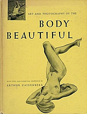Art & Photography Of The Body Beautiful
