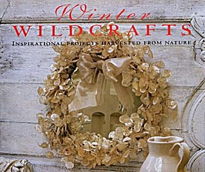 Winter Wildcrafts Inspirational Projects Harvested From (Image1)