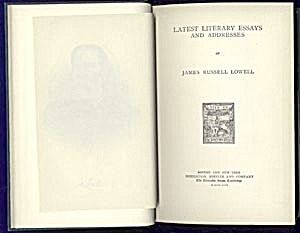 Latest Literary Essays/Addresses, James Russell Lowell (Image1)
