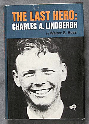 The Last Hero: Charles A. Lindbergh (Image1)