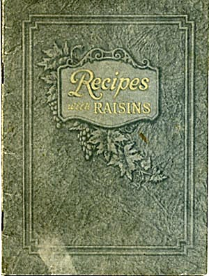 Vintage Recipes with Raisins 1923 Cookbook (Image1)
