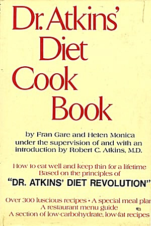 Dr. Atkin's Diet Cook Book