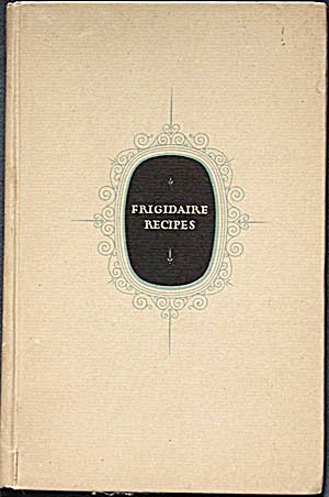 Frigidaire Recipes 1928 (Image1)