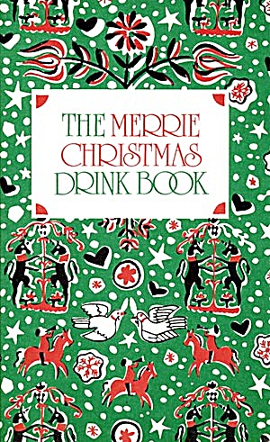 The Merrie Christmas Drink Book (Image1)