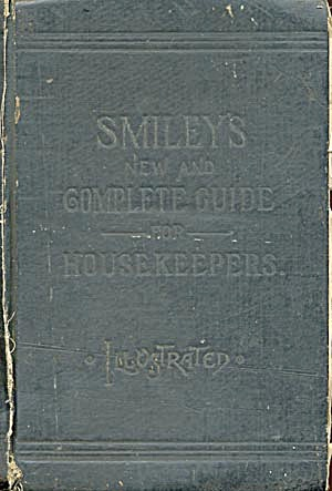 Smiley's Cook Book & Universal Household Guide