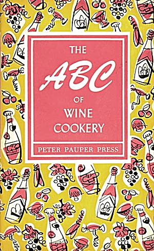The A B C of Wine Cookery (Image1)